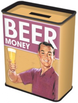 Just think how good all your beer money will look in this fine money box. Just £4, imported!